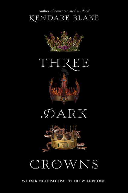 Three Dark Crowns, Kendare Blake