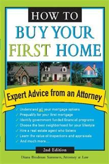 How to Buy Your First Home, Diana Brodman Summers