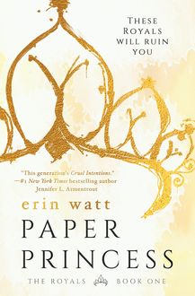 Paper Princess: A Novel (The Royals Book 1), Erin Watt