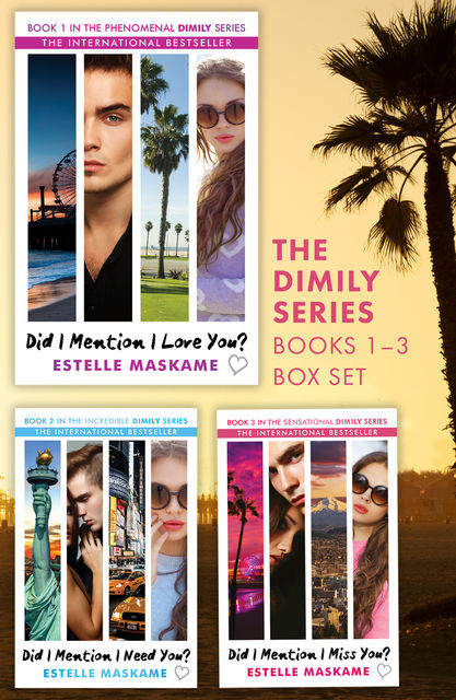 The Did I Mention I Love You? Trilogy, Estelle Maskame