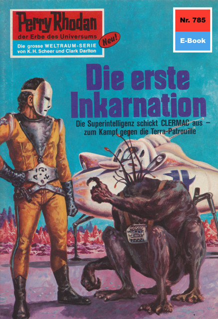 Perry Rhodan 785: Die erste Inkarnation, William Voltz