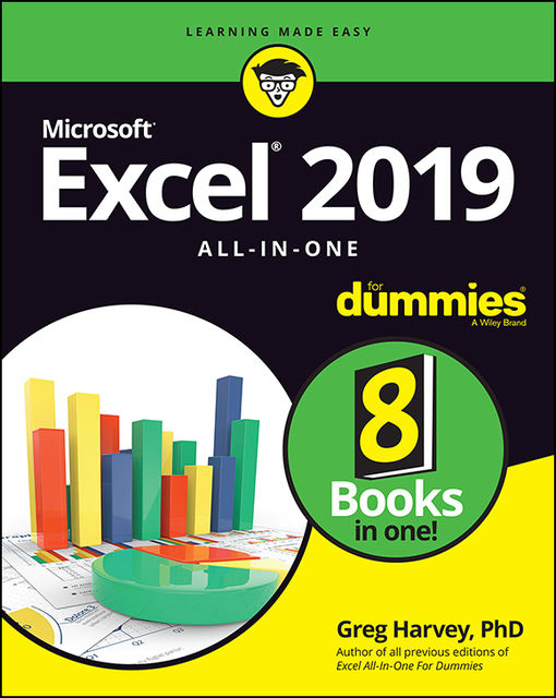 Excel 2019 All-in-One For Dummies, Greg Harvey