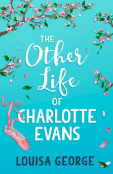 The Other Life of Charlotte Evans, Louisa George