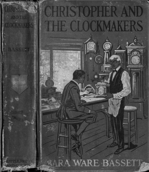 Christopher and the Clockmakers, Sara Ware Bassett