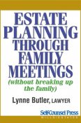 Estate Planning Through Family Meetings, Lynne Butler