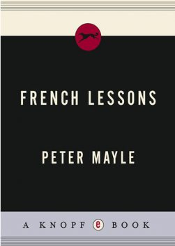 French Lessons, Peter Mayle