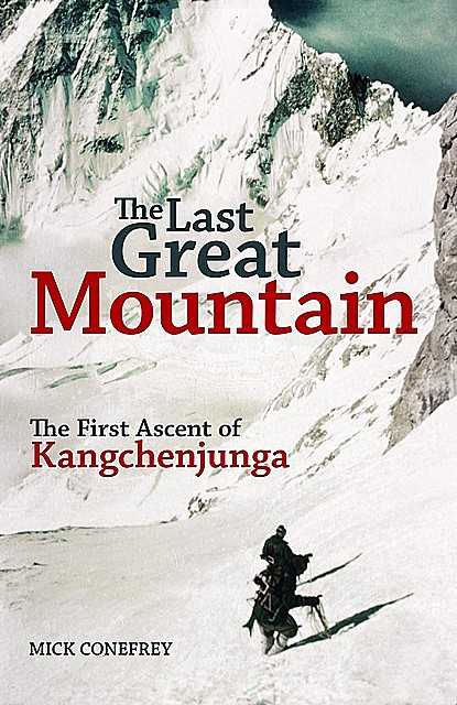 The Last Great Mountain, Mick Conefrey