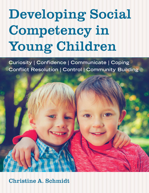 Developing Social Competency in Young Children, Christine Schmidt