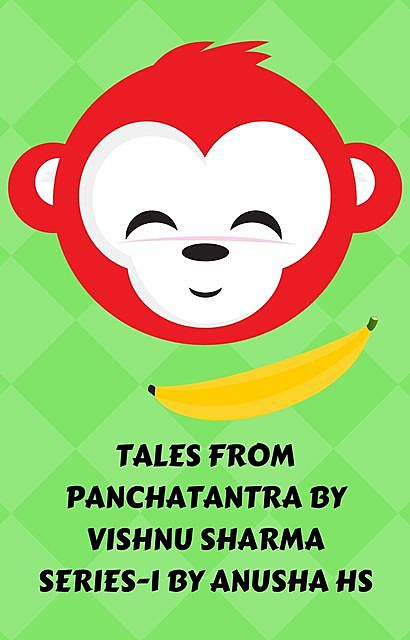 Tales from panchatantra, Anusha hs