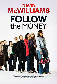 David McWilliams' Follow the Money, David McWilliams