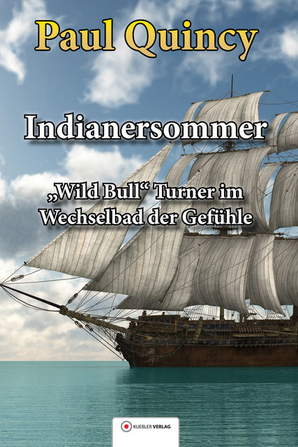 Indianersommer, Paul Quincy