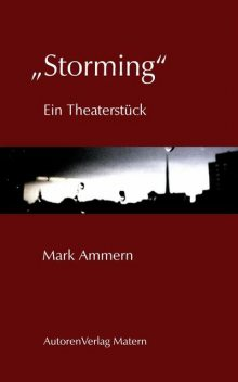 "Storming"", Mark Ammern"