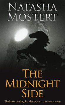 The Midnight Side, Natasha Mostert