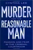 Murder and the Reasonable Man, Cynthia Lee