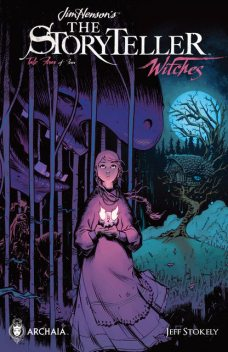 Jim Henson's The Storyteller: Witches #4, Anthony Mighella
