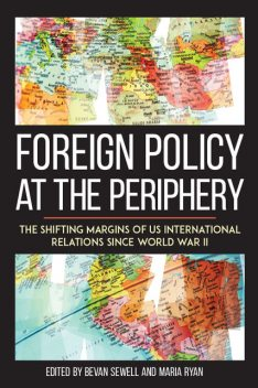 Foreign Policy at the Periphery, Bevan Sewell, Maria Ryan