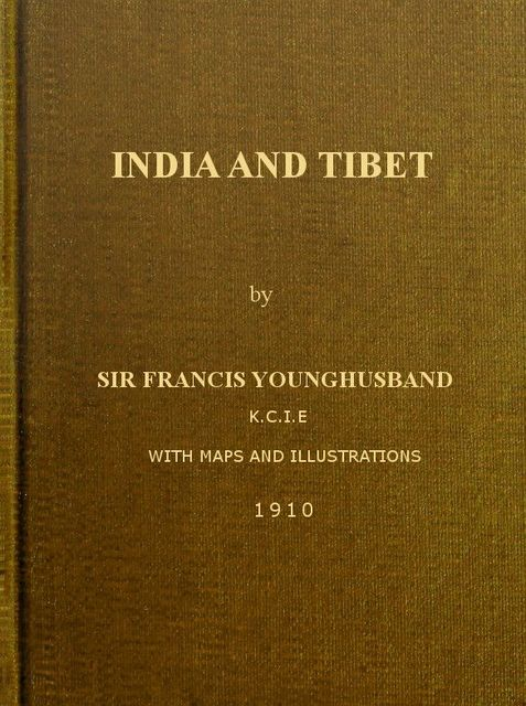 India and Tibet, Sir Francis Younghusband