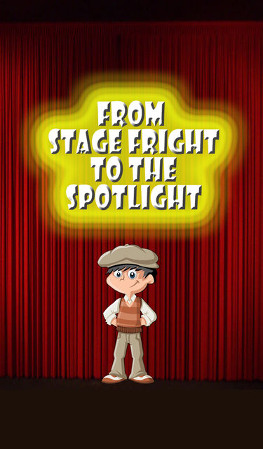 From Stage Fright to the Spotlight, Speedy Publishing