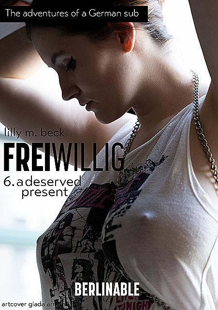 FreiWillig – Episode 6, Lilly M. Beck