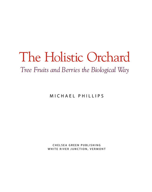 The Holistic Orchard, Michael Phillips