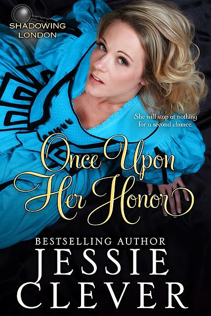 Once Upon Her Honor, Jessie Clever