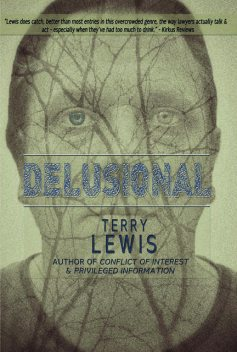 Delusional, Terry Lewis