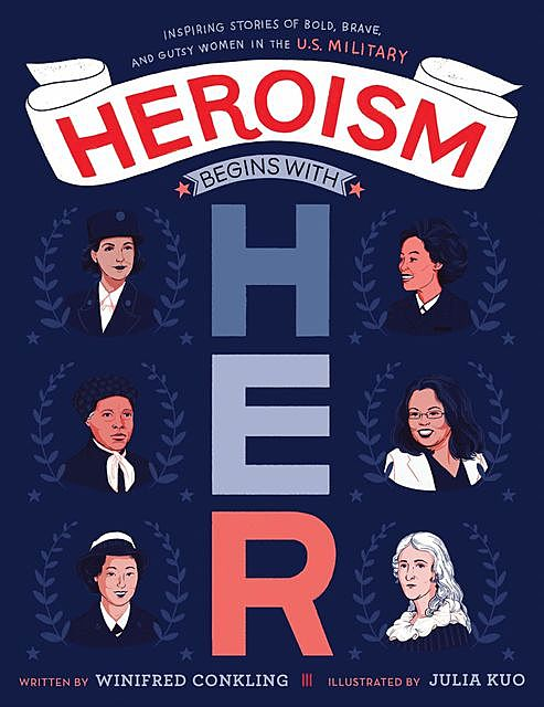 Heroism Begins with Her, Winifred Conkling