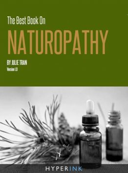 The Best Book On Naturopathy, Julie Tran