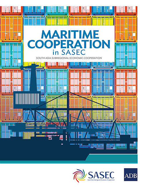 Maritime Cooperation in SASEC, Asian Development Bank