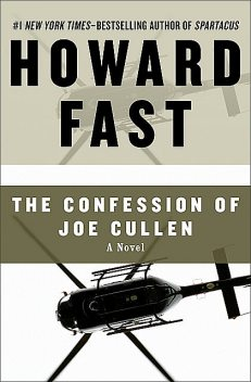 The Confession of Joe Cullen, Howard Fast