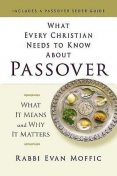 What Every Christian Needs to Know About Passover, Rabbi Evan Moffic
