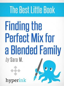 Finding the Perfect Mix for a Blended Family, Sara McEwen
