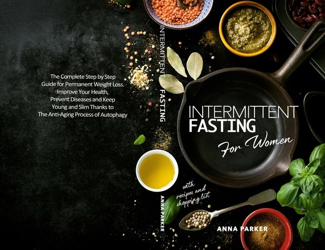 Intermittent Fasting for Women, Anna Parker