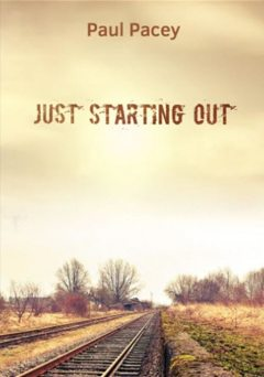 Just Starting Out, Paul David Pacey