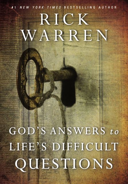 God's Answers to Life's Difficult Questions, Rick Warren