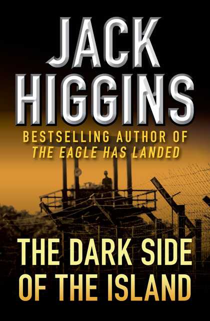 The Dark Side of the Island, Jack Higgins