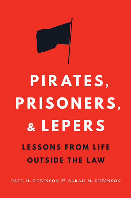 Pirates, Prisoners, and Lepers, Paul Robinson, Sarah M. Robinson