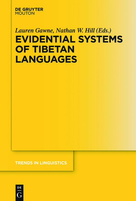 Evidential Systems of Tibetan Languages, Nathan Hill, Lauren Gawne