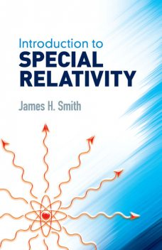 Introduction to Special Relativity, James Smith