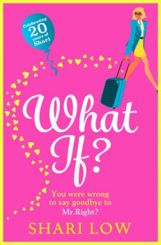 What If, Shari Low