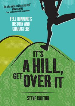 It's a Hill, Get Over It, Steve Chilton