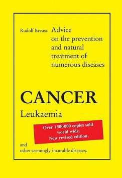 Cancer Leukaemia, Rudolf Breuss