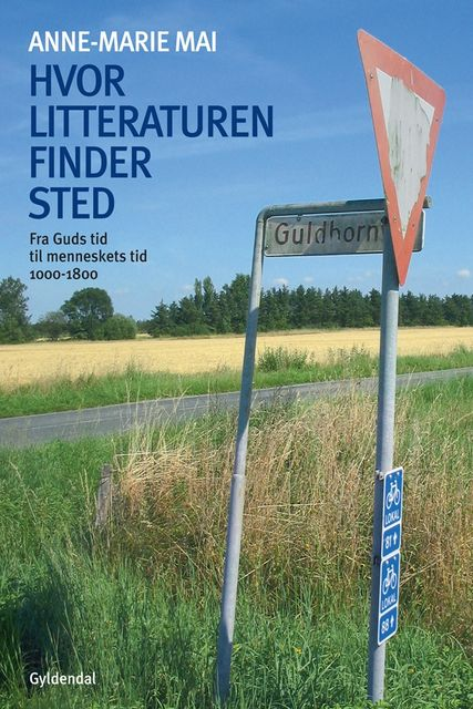 Hvor litteraturen finder sted – bind 1, Anne-Marie Mai