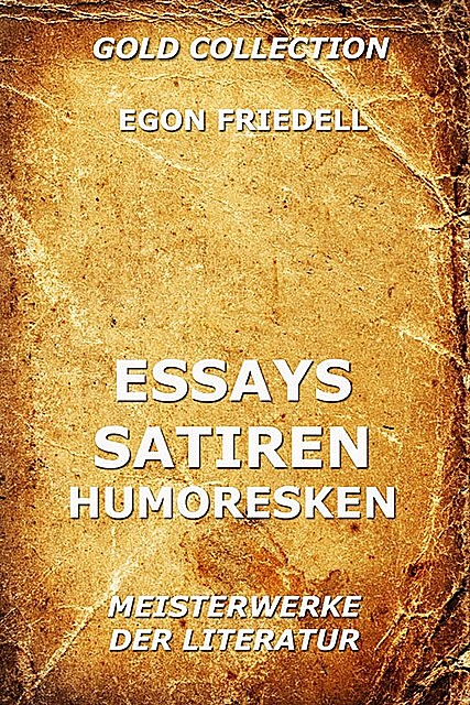 Essays, Satiren, Humoresken, Egon Friedell