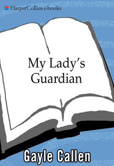 My Lady's Guardian, Gayle Callen