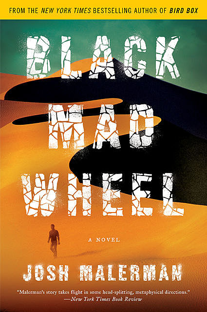 Black Mad Wheel, Josh Malerman