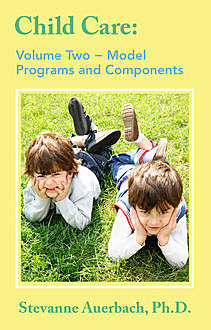 Model Programs and Their Components, Stevanne Auerbach