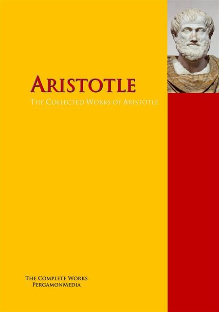 Aristotle: The Complete Works, Aristotle