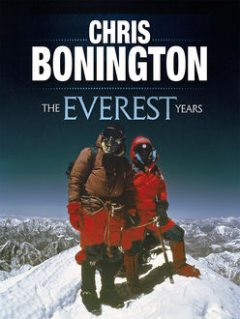 The Everest Years, Chris Bonington