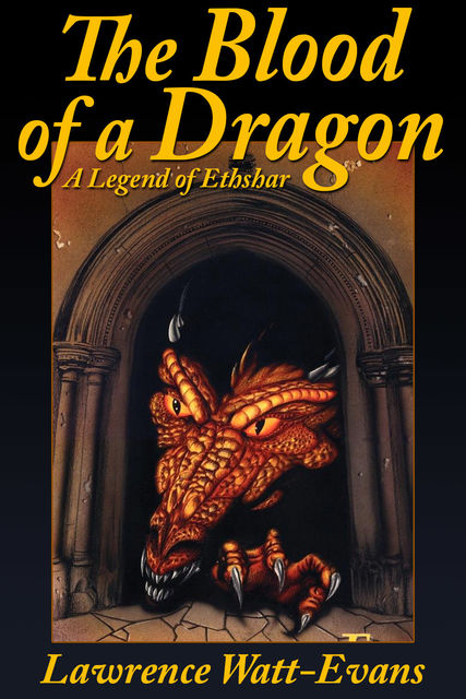 The Blood of a Dragon, Lawrence Watt-Evans